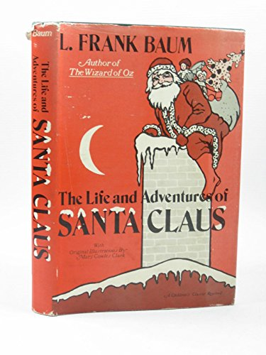 9780682473866: The Life and Adventures of Santa Claus