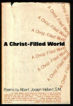 9780682473989: A Christ-Filled World