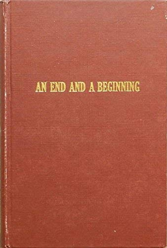 An end and a beginning;: The south coast and Los Angeles, 1850-1887 (An Exposition-Lochinvar book):...