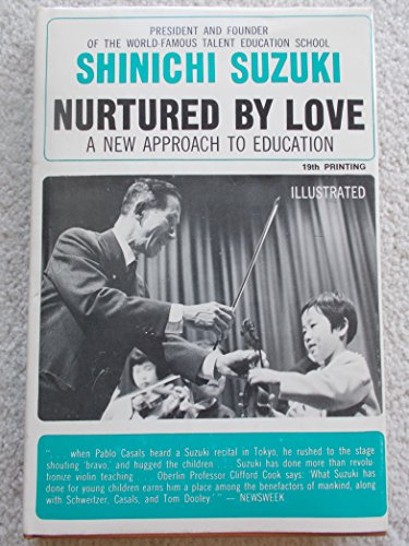 9780682475181: Nurtured By Love: A New Approach to Education