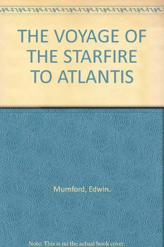 The Voyage of the Starfire to Atlantis