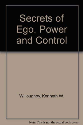 9780682476973: Secrets of Ego, Power and Control (An Exposition-banner book)