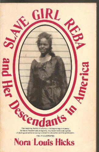 9780682479578: Slave girl Reba and her descendants in America: Memoirs