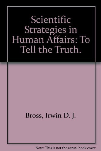 9780682480284: Scientific strategies in human affairs: To tell the truth (An Exposition-university book)