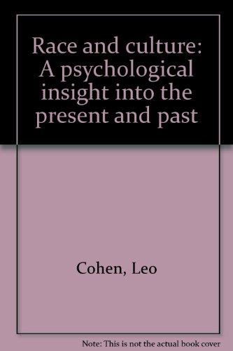 Race and Culture : A Psychological Insight: Ralph J. Erickson;