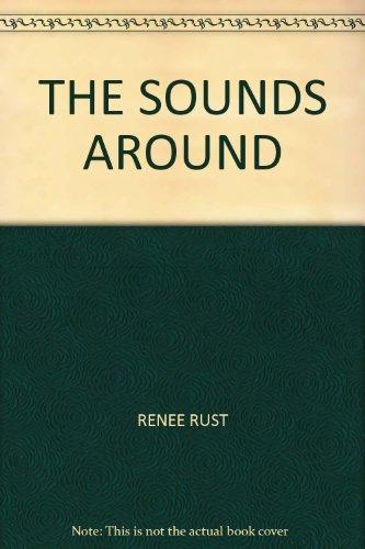 THE SOUNDS AROUND RENEE RUST and COLLEEN WINSTON: RENEE RUST