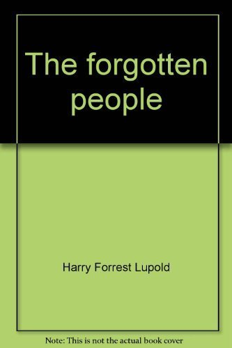The Forgotten People: The Woodland Erie (An Exposition-University Book)