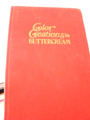 9780682484589: Color Creations in Buttercream