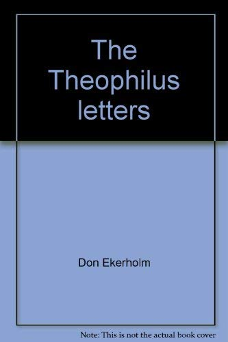 The Theophilus letters: Ekerholm, Don
