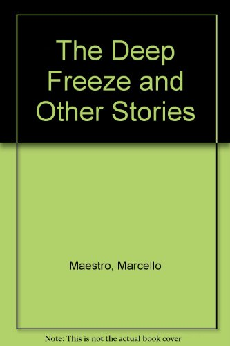 The Deep Freeze and Other Stories: Maestro, Marcello