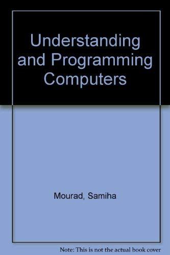 9780682490337: Understanding and Programming Computers
