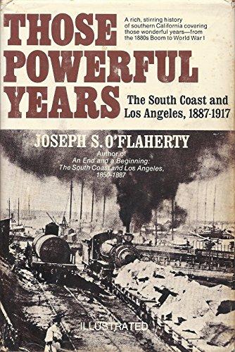 Those Powerful Years: The South Coast and: Joseph S. O'Flaherty