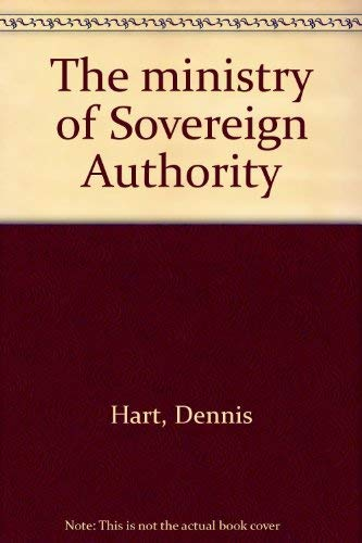 9780682491198: The ministry of Sovereign Authority