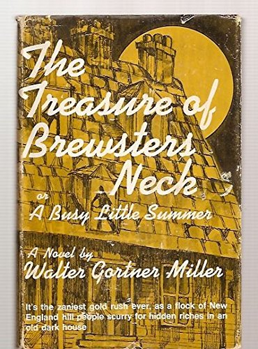 9780682491457: The Treasure of Brewsters Neck or A Busy Little Summer
