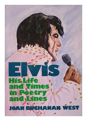 9780682493055: Elvis: His Life and Times in Poetry and Lines