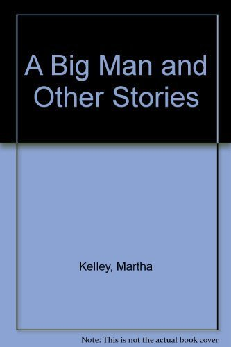 9780682493086: A Big Man and Other Stories