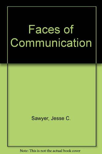 Faces of Communication: Sawyer, Jesse C.