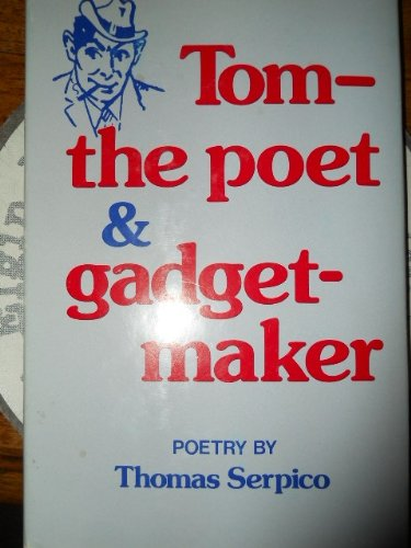 9780682496223: Tom the Poet and Gadget Maker