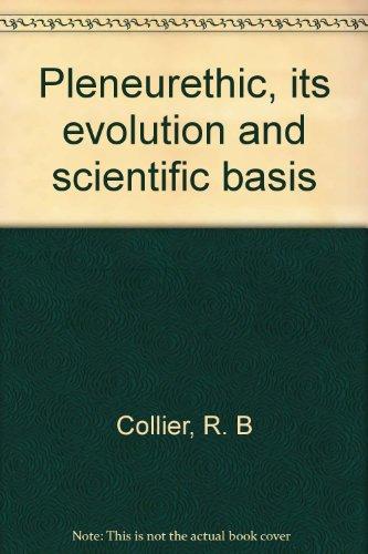 Pleneurethic : Its Evolution and Scientific Basis: Collier, Richard B.