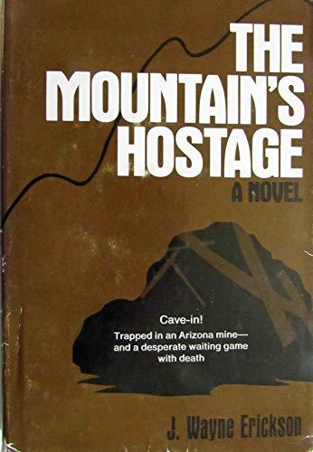 9780682496544: The Mountain's Hostage