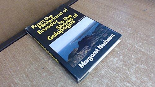 9780682496735: From the Hinterland of Ecuador to the Shores of Galapagos