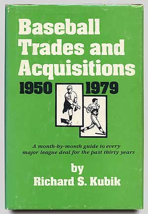 9780682496766: Baseball Trades and Acquisitions, 1950-1979