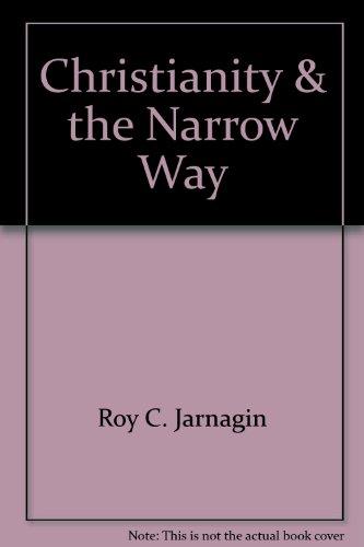 9780682498326: Christianity & the Narrow Way