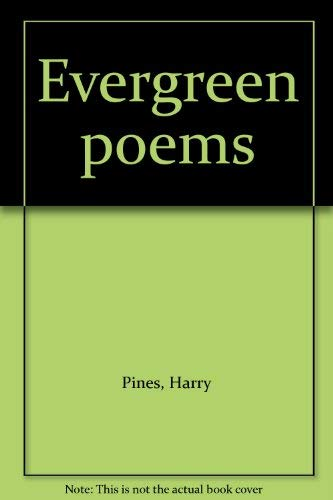 Evergreen Poems: Pines, Harry