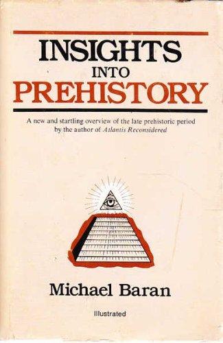 9780682498760: Insights into Prehistory