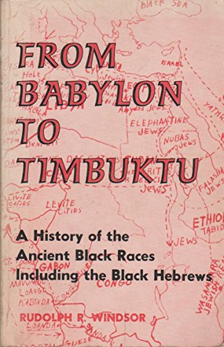 9780682499118: From Babylon to Timbuktu