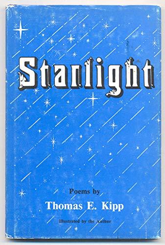 Starlight: Kipp, Thomas E.