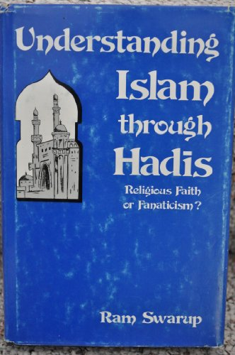 9780682499484: Understanding Islam Through Hadis