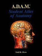9780683000429: A.D.A.M. Student Atlas of Anatomy
