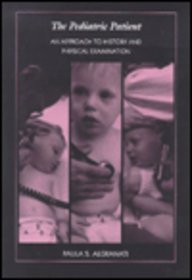 9780683000733: The Pediatric Patient: An Approach to History and Physical Examination