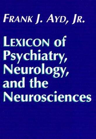 9780683002980: Lexicon of Psychiatry, Neurology, and the Neurosciences