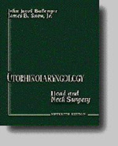 Otorhinolaryngology: Head and Neck Surgery: Editor-John Jacob Ballenger;