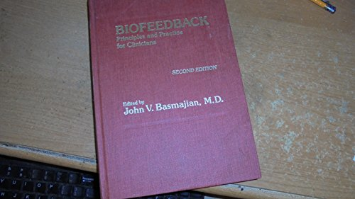 9780683003567: Biofeedback: Principles and Practice for Clinicians