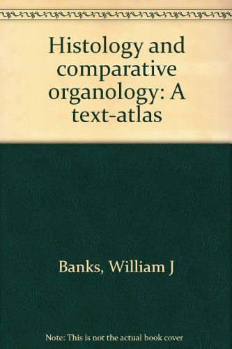 9780683004090: Histology and comparative organology: A text-atlas