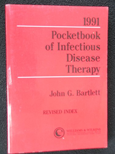 Pocketbook of Infectious Disease Therapy: John G. Bartlett