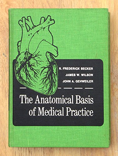 9780683004946: The anatomical basis of medical practice