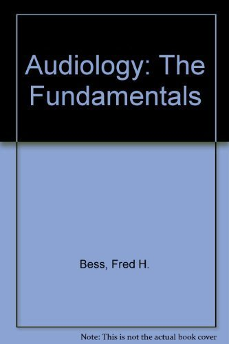 9780683006193: Audiology: The Fundamentals