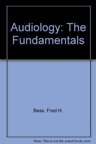 9780683006193: Audiology: The Fundamentals