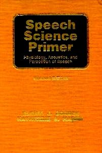 9780683009422: Speech Science Primer