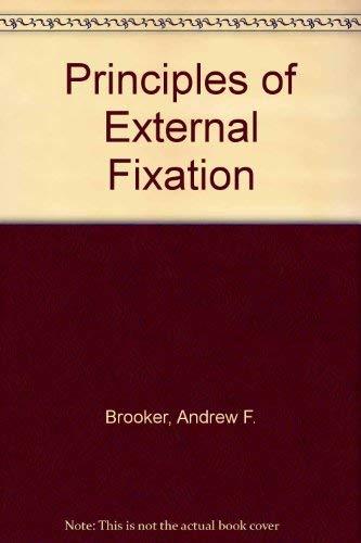 9780683010657: Principles of External Fixation
