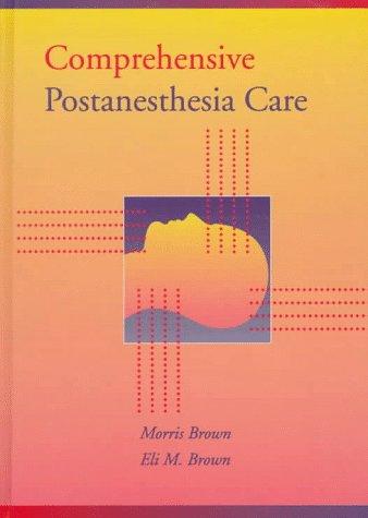 9780683011166: Comprehensive Postanesthesia Care