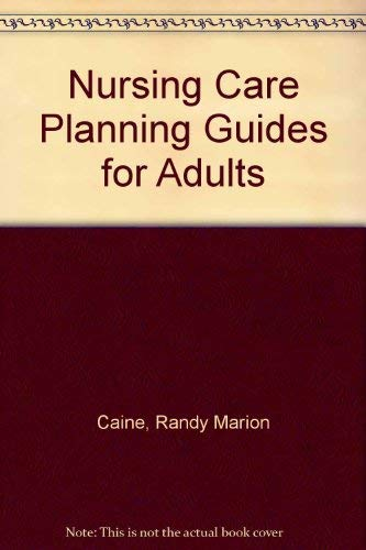 9780683013559: Nursing Care Planning Guides for Adults