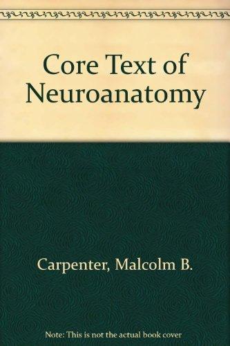9780683014532: Core Text of Neuroanatomy