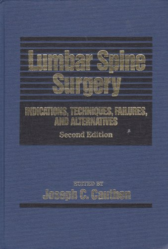 9780683015027: Lumbar Spine Surgery: Indications, Techniques, Failures, and Alternatives