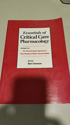 9780683015232: Essentials of Critical Care Pharmacology: Abridged from the Pharmacologic Approach to the Critically Ill Patient