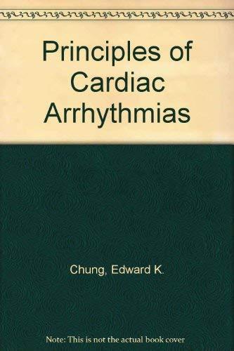 9780683015676: Principles of Cardiac Arrhythmias